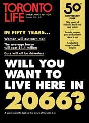Toronto Life issue NOVEMBER 2016