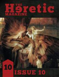 The Heretic Magazine issue Issue 10