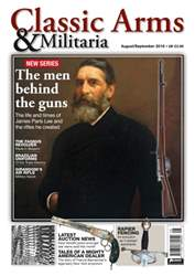 Classic Arms & Militaria issue Aug/Sept16