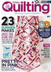 Love Patchwork & Quilting issue Issue 37