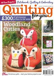 Fabrications: Quilting for You issue Sept/Oct 2016