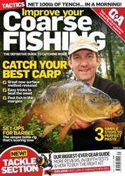 Improve Your Coarse Fishing issue Issue 314