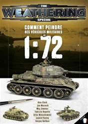 The Weathering Magazine French Edition issue COMMENT PEINDRE DES VÉHICULES MILITAIRES AU 1:72