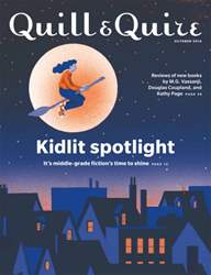 Quill & Quire issue OCTOBER 2016