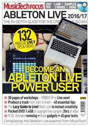 MusicTech Focus Series issue MusicTech Focus Guide Ableton Live 2016/2017