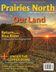 Prairies North Magazine issue Fall 2016