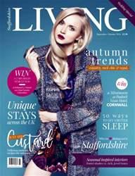Staffordshire Living issue September/Oct 2016