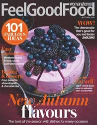 Woman & Home Feel Good Food issue Autumn 2016