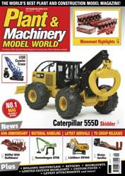 Plant & Machinery Model World issue Sept / October 2016