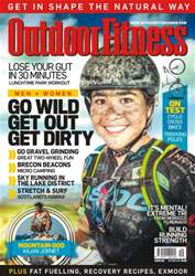 Outdoor Fitness issue No. 59 Go Wild, Get Out, Get Dirty