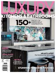 Luxury Kitchens and Bathrooms issue Luxury Kitchens and Bathrooms