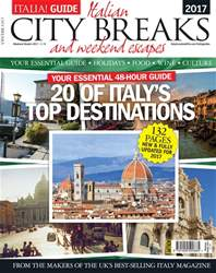 Italia! Guide issue Italia! City Breaks 2017
