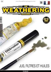 The Weathering Magazine French Edition issue JUS, FILTERS ET  HUILES