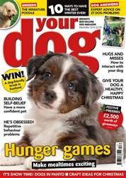Your Dog Magazine December 2016 issue Your Dog Magazine December 2016
