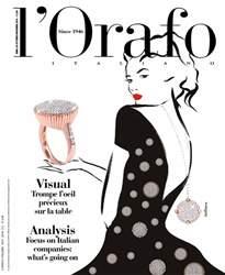 l'Orafo Italiano October/November 2016 issue l'Orafo Italiano October/November 2016