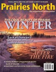 Prairies North Magazine issue Winter 2016