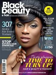 Black Beauty & Hair – the UK's No. 1 black magazine issue Black Beauty & Hair December/January 2016/17