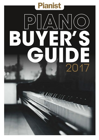 Pianist issue Piano Buyer's Guide 2017