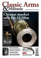 Classic Arms & Militaria issue Dec/Jan17