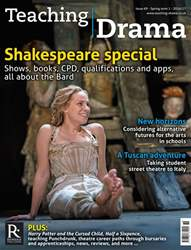 Teaching Drama issue Spring 1 - 2016/17
