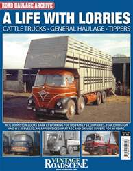 Road Haulage Archive issue No. 10 A Life With Lorries