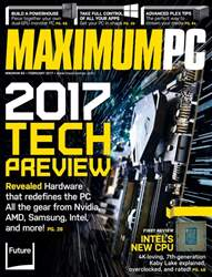 Maximum PC issue February 2017