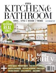 Utopia Kitchen & Bathroom issue February 2017