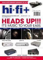 Hi-Fi Plus issue January 2017 - Issue 143