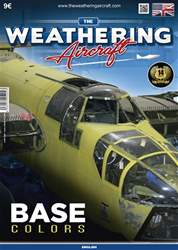 THE WEATHERING AIRCRAFT ISSUE 4: BASE COLORS issue THE WEATHERING AIRCRAFT ISSUE 4: BASE COLORS