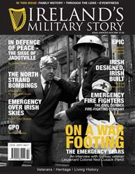 Ireland's Military Story issue Irelands military story winter 2016