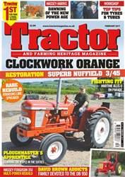 Tractor & Farming Heritage Magazine issue February 2017 - Clockwork Orange