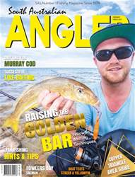 South Australian Angler (SA Angler) issue SA Angler February / March 2017