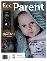 Ecoparent Magazine issue GREENER BUMPS & BABIES