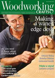 Woodworking Crafts Magazine issue March 2017