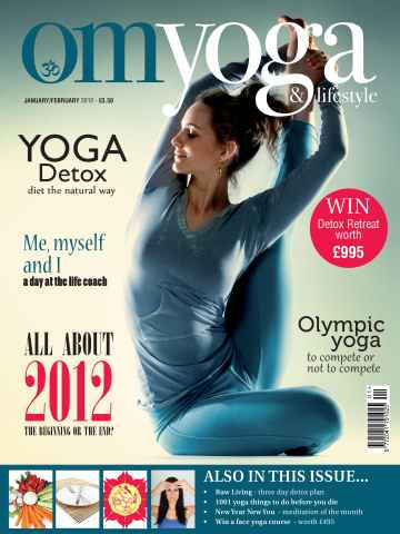 OM Yoga UK Magazine issue January-February 2012 - Issue 18