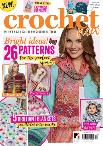Crochet Now Magazine Issue 12 Subscriptions Pocketmags