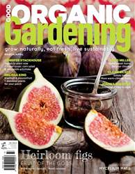 Good Organic Gardening issue Issue#7.6 - 2017