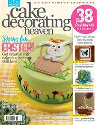 Food Heaven issue Cake Decorating Heaven March/April