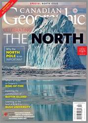 Canadian Geographic issue Canadian Geographic
