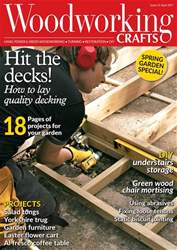 Woodworking Crafts Magazine issue April 2017