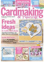 Cardmaking & Papercraft issue April 2017