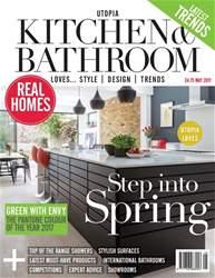 Utopia Kitchen & Bathroom issue May 2017
