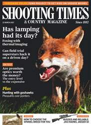 Shooting Times & Country issue 22nd March 2017