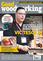 Good Woodworking issue April 2017