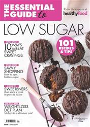 The Essential Guide to Low Sugar issue The Essential Guide to Low Sugar