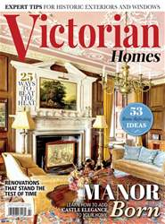 Victorian Homes issue Summer 2017