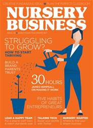 Teach Early Years issue Vol.7 No.3 - Nursery Business