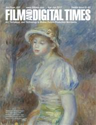 Film and Digital Times issue Issue 81-82 April-June 2017