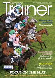 European Trainer Magazine - horse racing issue Issue 57 - April 2017-June 2017
