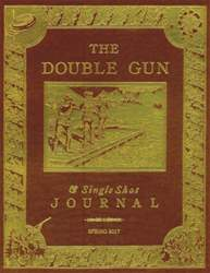 Double Gun and Single Shot issue Spring 2017